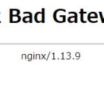docker-composeのNextcloudで502 Bad Gatewayの時